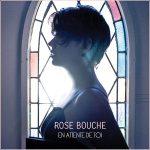ROSE BOUCHE