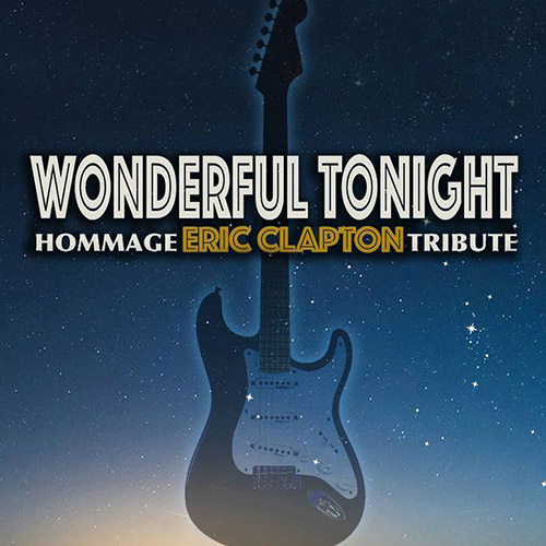 Wonderful Tonight - Hommage à Éric Clapton
